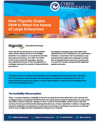 Cyber Management Alliance: How Thycotic Scales PAM for the Enterprise