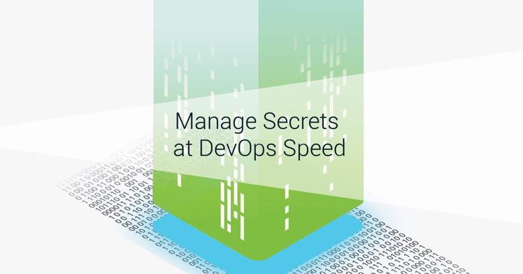 Manage Secrets and Passwords at Devops Speeds