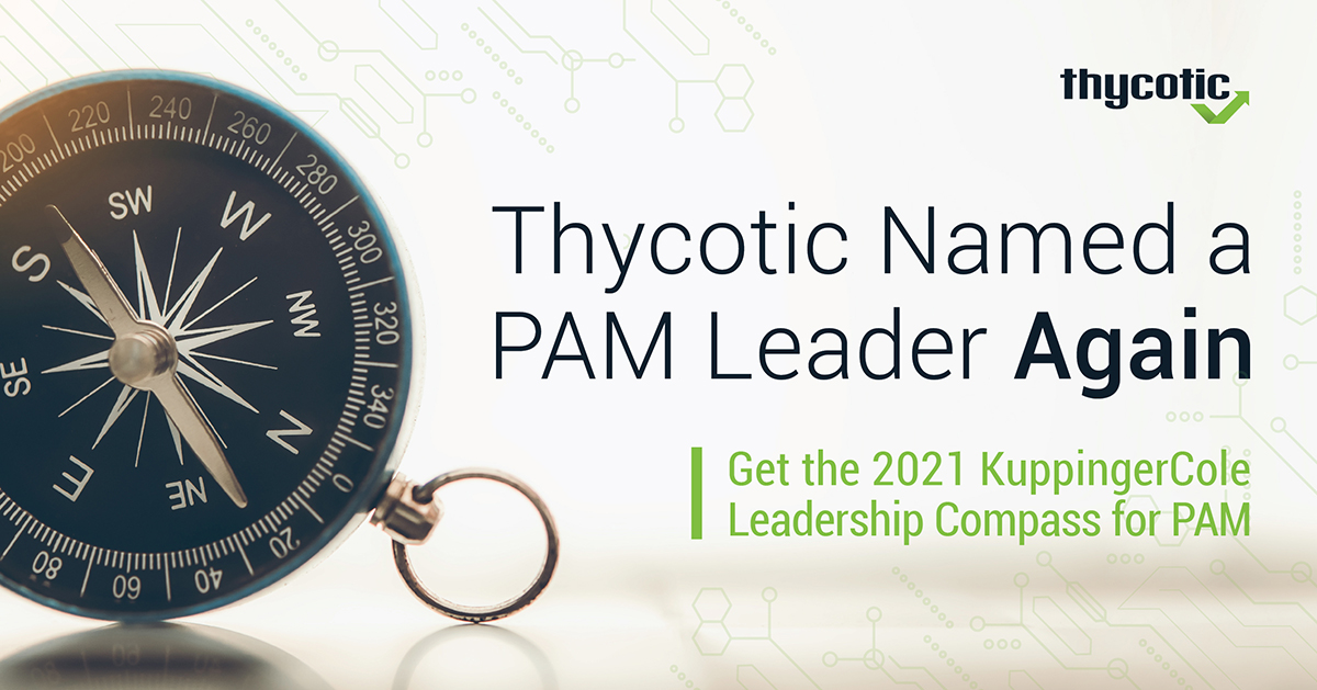 Thycotic a PAM Leader Again