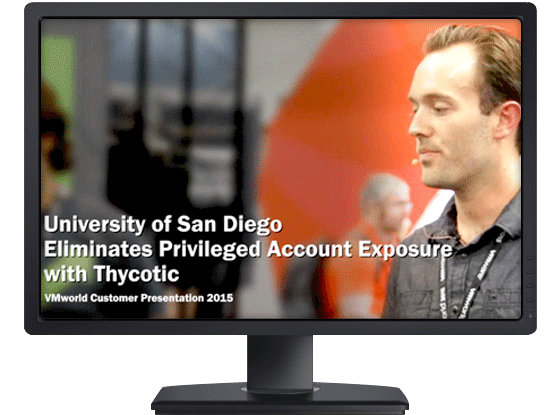 University of San Diego eliminates privileged account exposure with Thycotic Secret Server