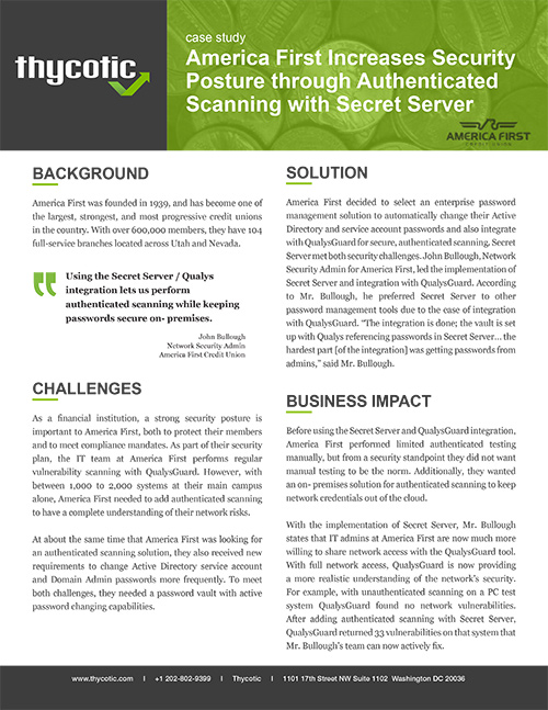 Case Study America First increases security posture through Authenticated Scanning with Secret Server