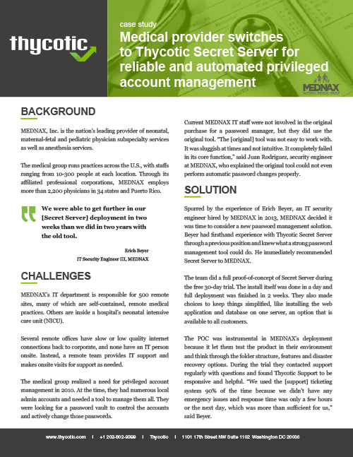 Case Study MEDNAX - medical provider switches to Secret Server for reliable and automated privileged account management