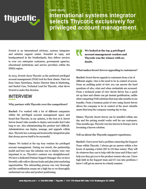 Case Study Everett - International systems integrator selects Thycotic exclusively for privileged account management