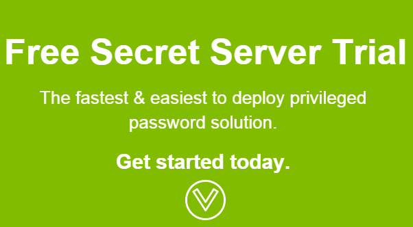 Try Secret Server Password Management Software for free. The fastest and easiest to deploy privileged password solution