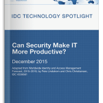 IDC Report - Can Security Make IT More Productive?