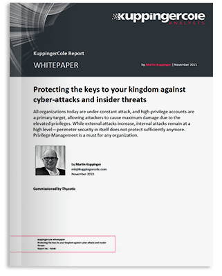 KuppingerCole White Paper - Protecting the keys to your kingdom against cyber-attacks and insider threats using privileged access management