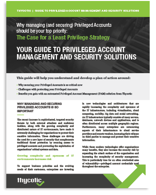 Your Guide to Privileged Account Management and Security Solutions