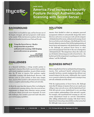 Case Study Qualys America First increases security posture through Authenticated Scanning with Secret Server