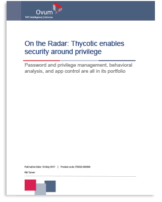 Ovum: Thycotic Enables Security