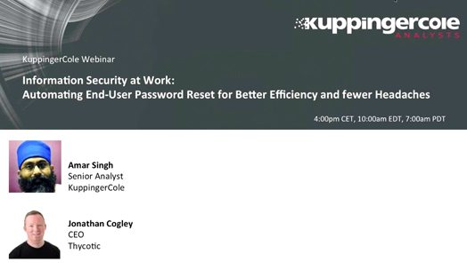 Webinar - Information Security at Work - Automating end-user password reset for better efficiency and fewer headaches