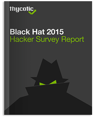 White Paper Thycotic Black Hat 2015 Hacker Survey Report