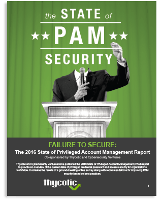 Failure to Secure: The State of Privileged Account Management Report