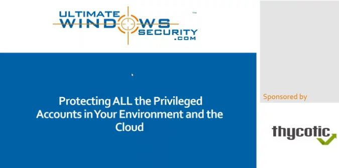 Protecting ALL the Privileged Accounts in Your Environment and the Cloud