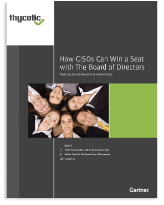 Gartner: Market Guide for PAM – How CISOs Can Win a Seat at the Board of Directors