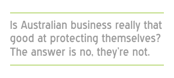 Australia's Cyber Maturity - Businesses not really better at protecting themselves