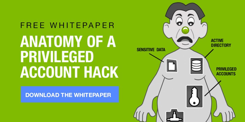 Download free whitepaper: Anatomy of a privileged account hack