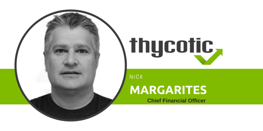 Nick Margarites, Chief Financial Officer Thycotic