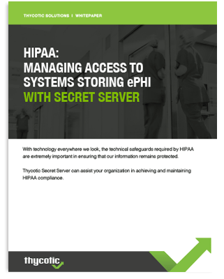HIPAA: Managing Access To Systems Storing ePHI