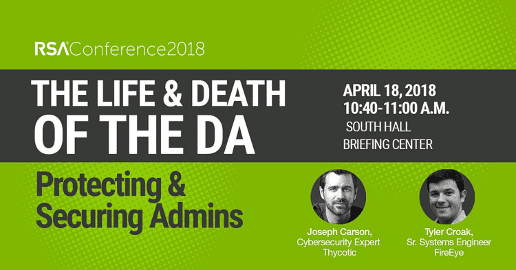 The Life and Death of the DA - Protecting and Securing Admins