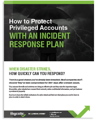 How To Protect Privileged Accounts With An Incident Response Plan