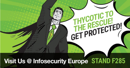 Thycotic will be at stand F285 at InfoSecurity Europe in London, June 5 - 7