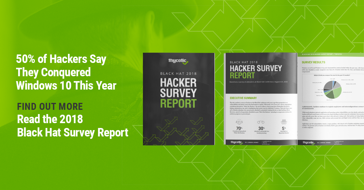 Thycotic's 2018 Black Hat Survey Results Uncover Hackers