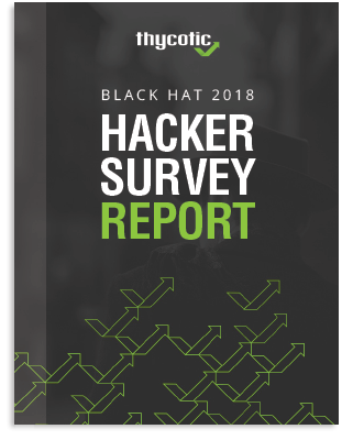 Black Hat 2018 Hacker Survey Report