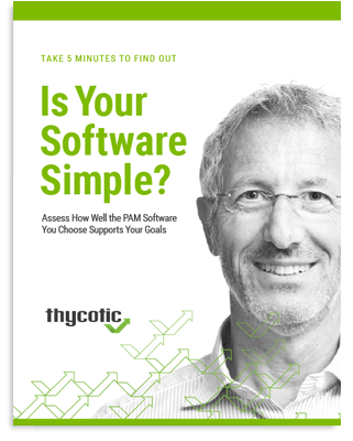 Assess how well the PAM software you choose supports your goals