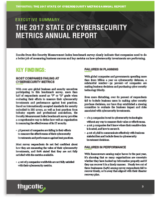 Executive Summary The 2017 State Of Cybersecurity Metrics Annual Report
