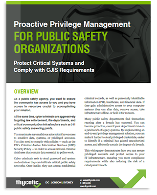 Proactive Privilege Management For Public Safety Organizations