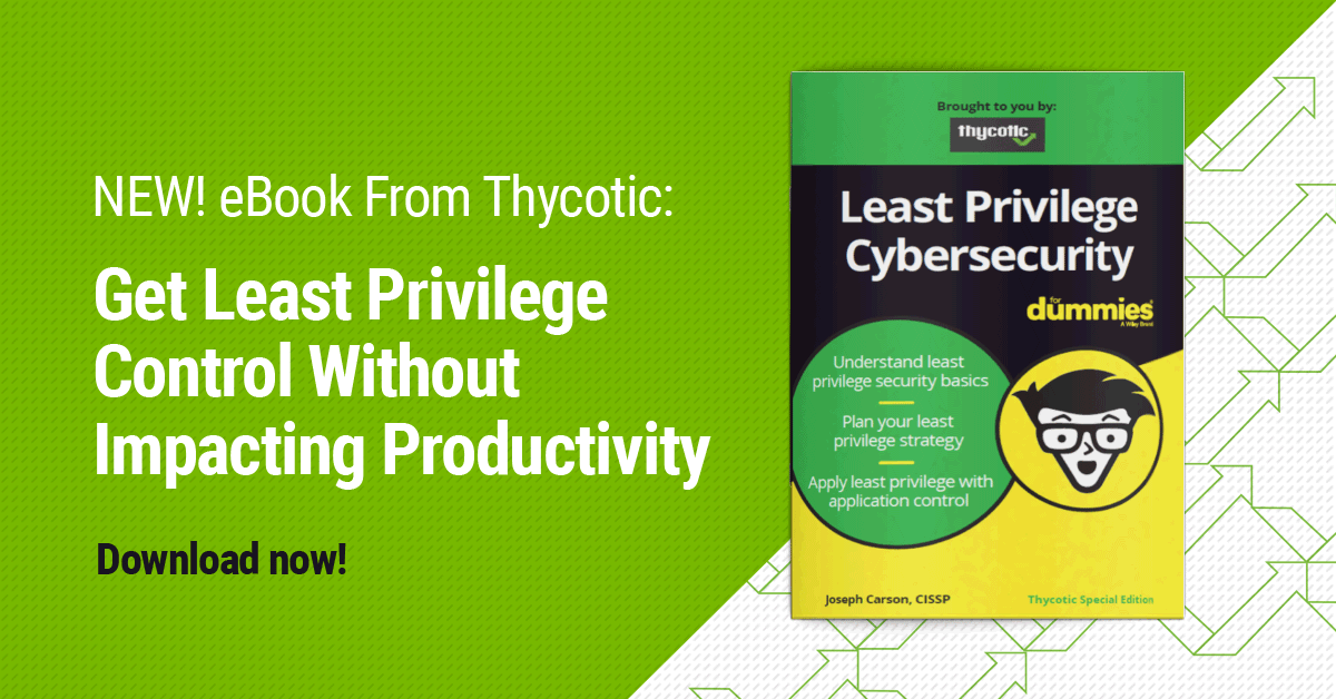Least Privilege Cybersecurity for Dummies