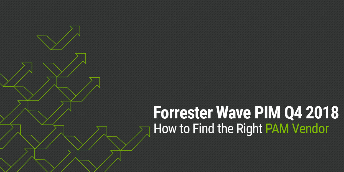 Forrster Wave PIM Q4 2018 - How to find the right PAM vendor