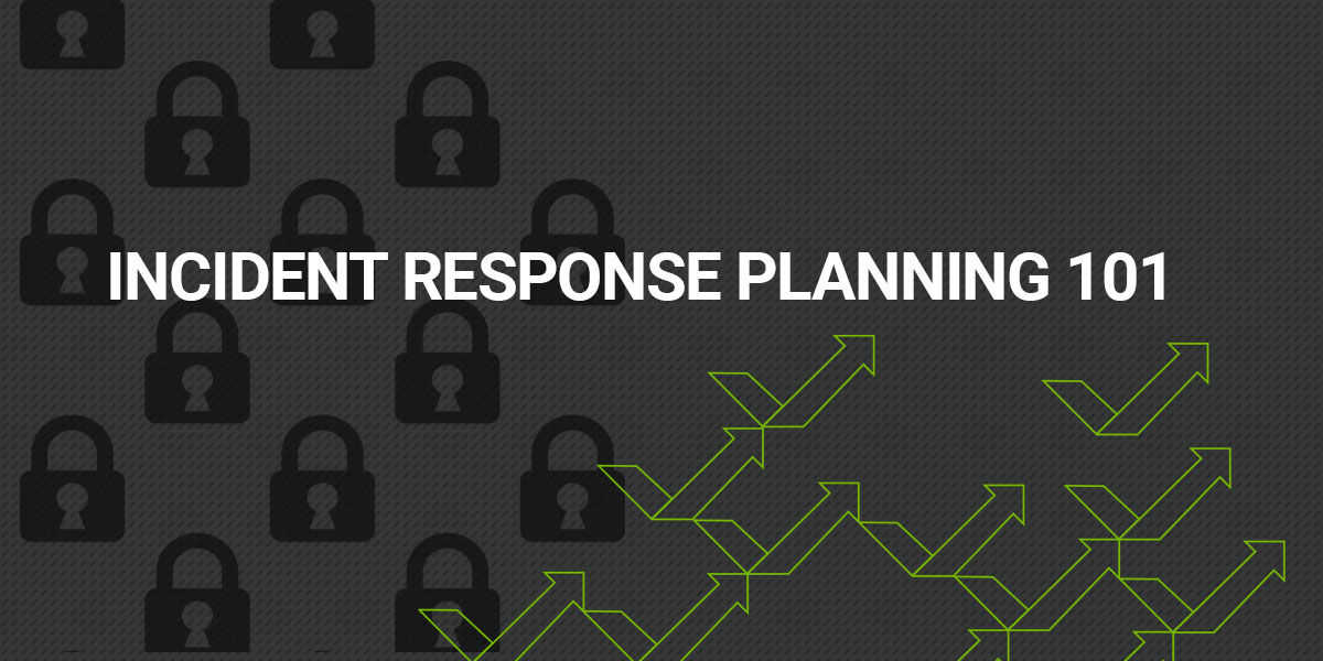 Incident Response Planning 101 Heading