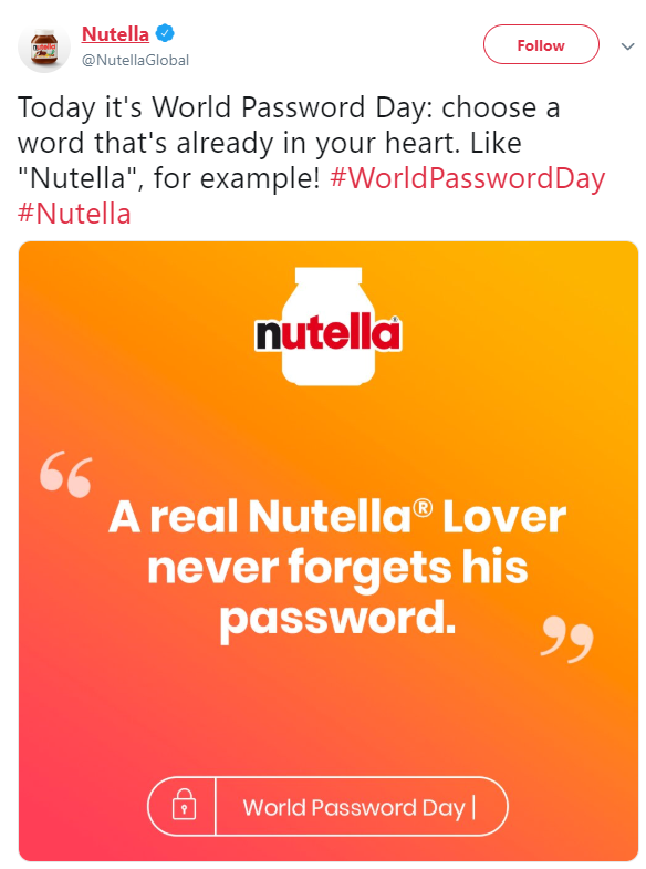 A real Nutella lover never forgets his password
