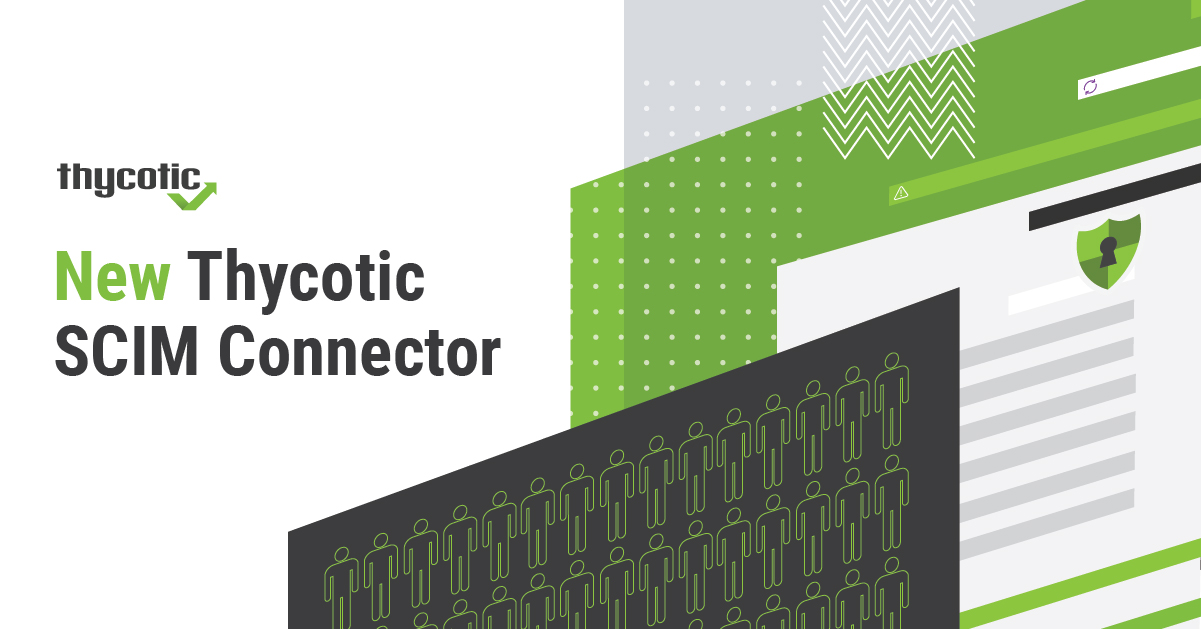 New Thycotic SCIM Connector
