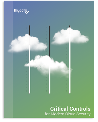 Critical Controls for Modern Cloud Security