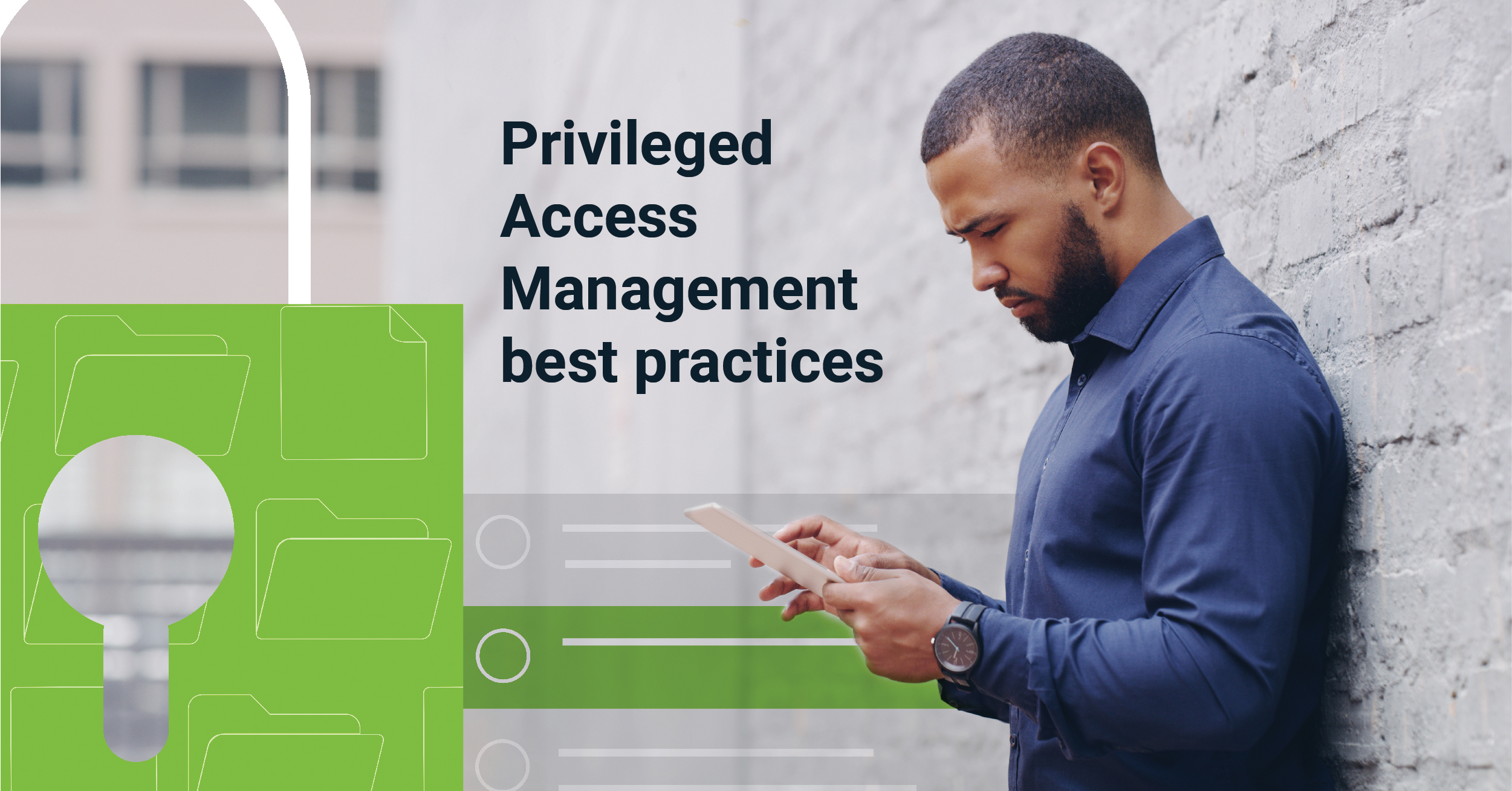 Privileged Access Management Best Practice