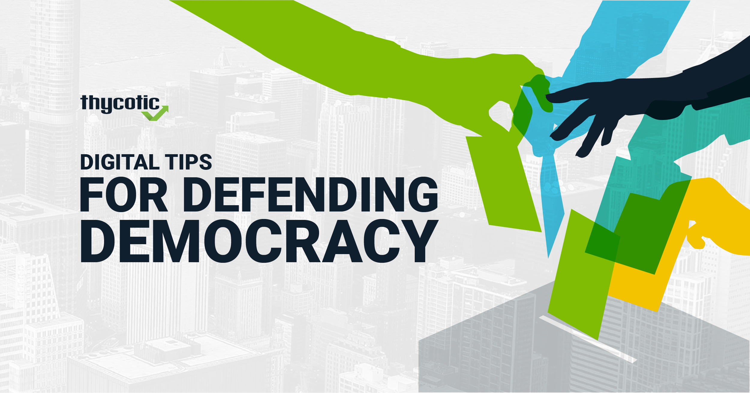 Thycotic's Digital Tips for Defending Democracy
