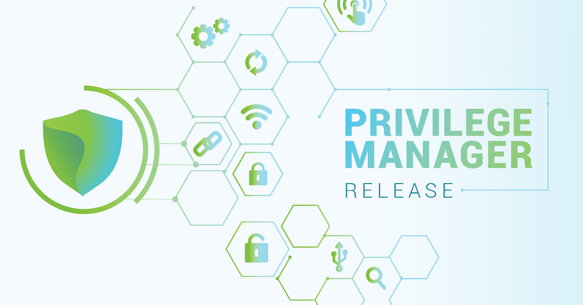 Privilege Manager Release