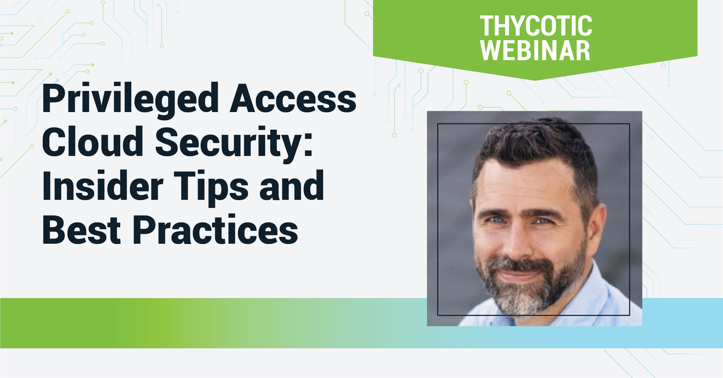 Privileged Access Cloud Security: Insider Tips and Best Practices