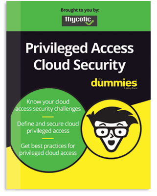 Privileged Access Cloud Security for Dummies