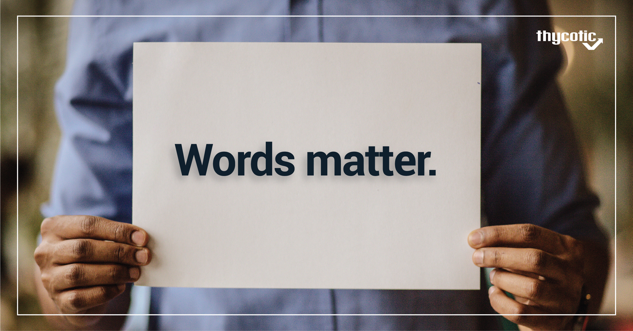 Words matter in tech