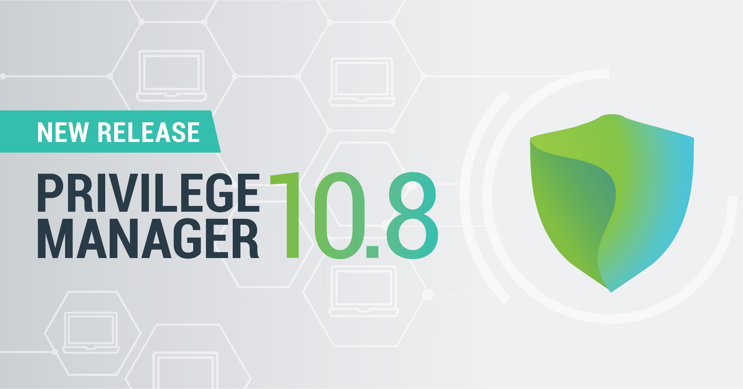 Privilege Manager 10.8