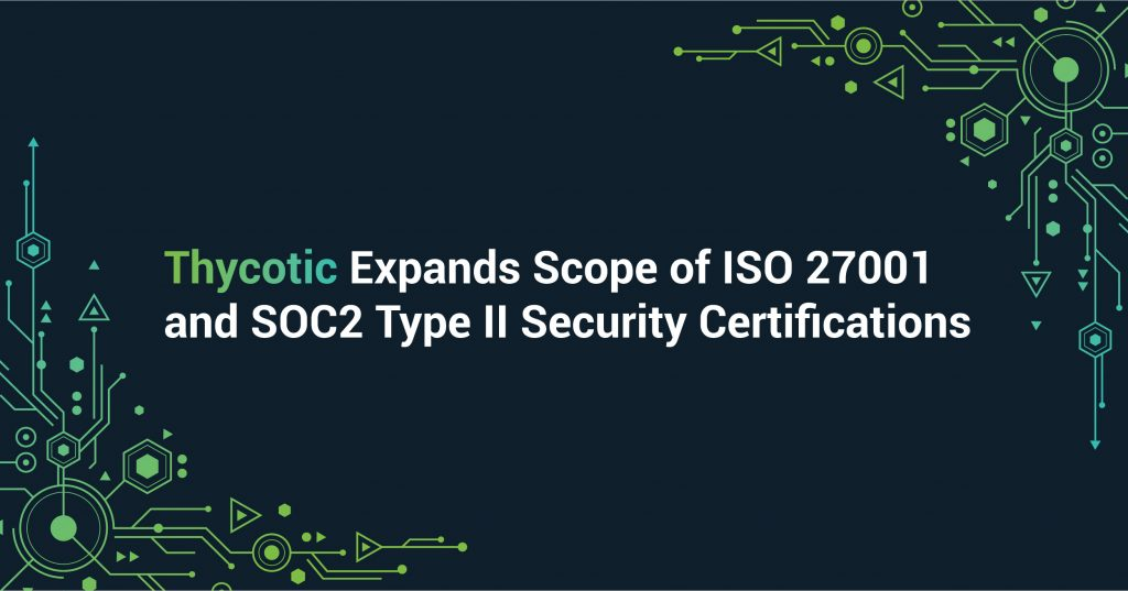 https://thycotic.com/wp-content/uploads/2020/09/Q3-2020_Press-Releases-September-ISO-27001-Cert-and-SOC2-Type-II-01-1024x537.jpg