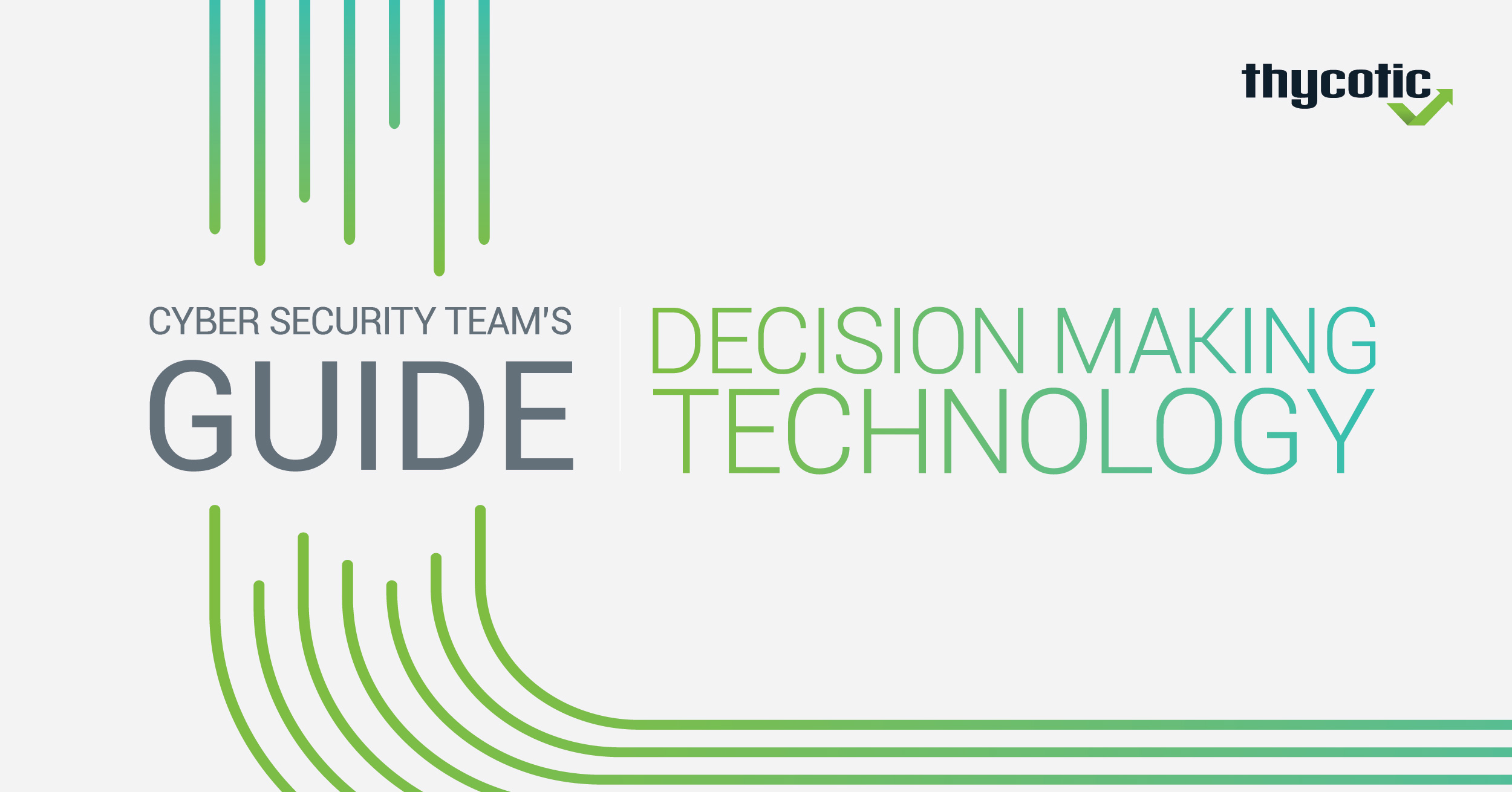 How do your peers make Cyber Security Technology Purchasing Decisions?