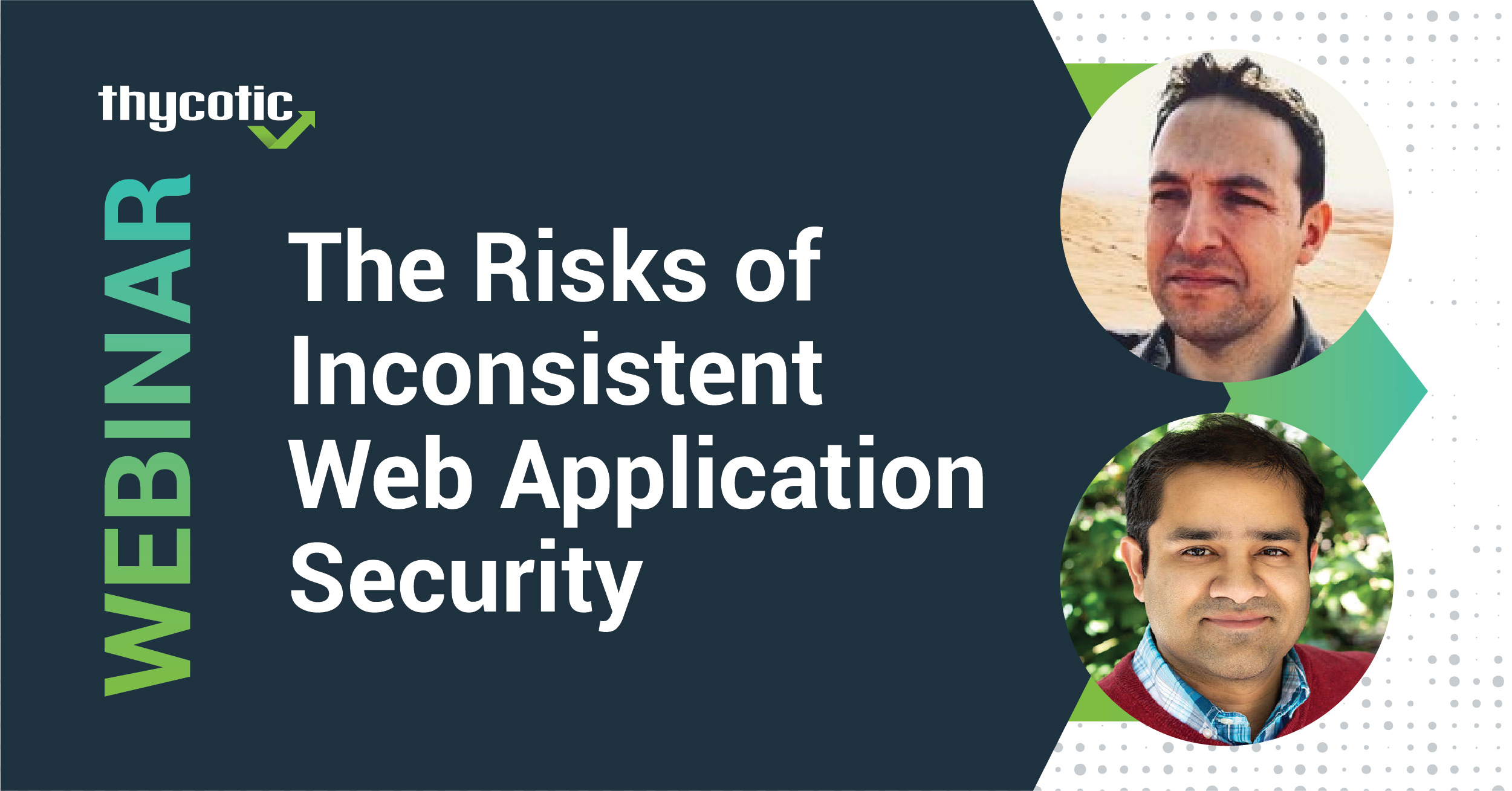 The Risks of Inconsistent Web Application Security