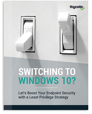 Boost Your Endpoint Security with a Least Privilege Strategy