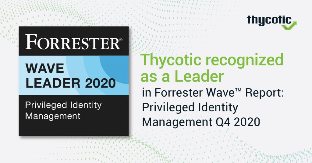 https://thycotic.com/wp-content/uploads/2020/11/Forrester-Wave-2020_Press-Release-Graphic-1-1024x536.jpg