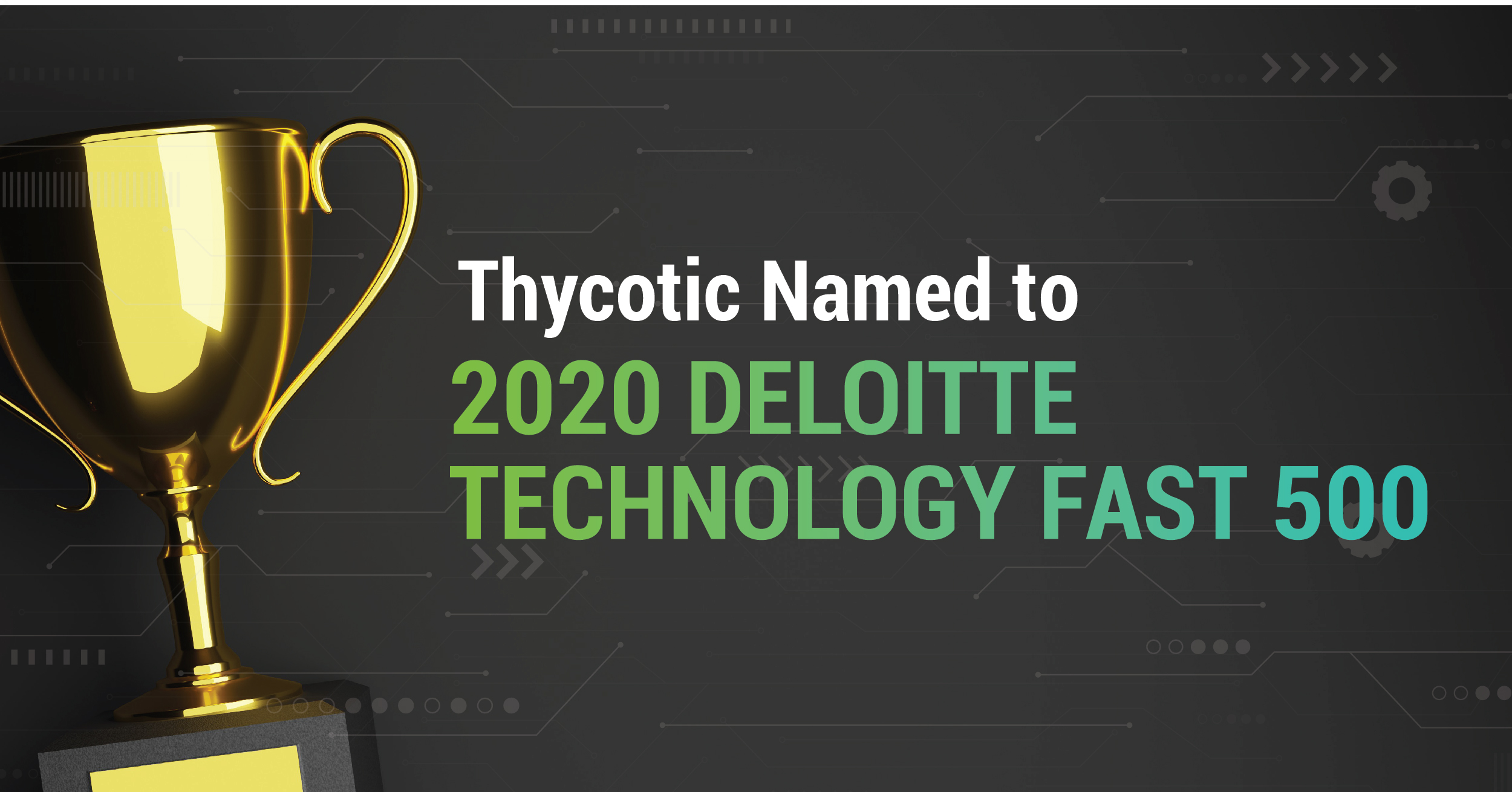 Thycotic named to Deloitte Technology Fast 500