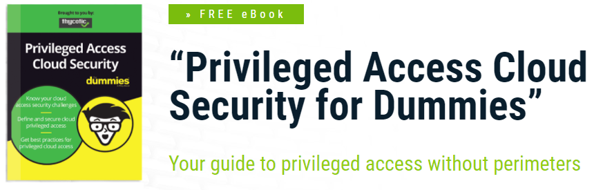Free eBook: Privileged Access Cloud Security for Dummies